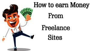 how-to-earn-money-from-freelancer-300x171 how to earn money from freelancer