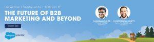 Future-of-B2B-Marketing-Webinar-BLOG-1454x400-1-300x83 Future-of-B2B-Marketing-Webinar-BLOG-1454x400-1